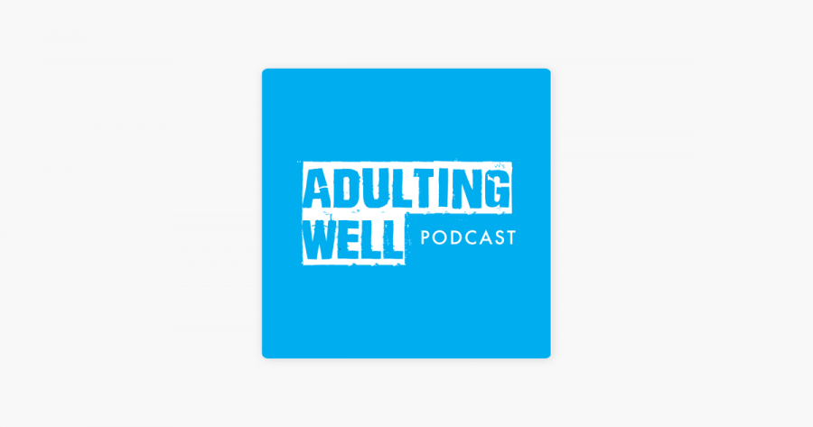 Adulting Well Podcast Logo